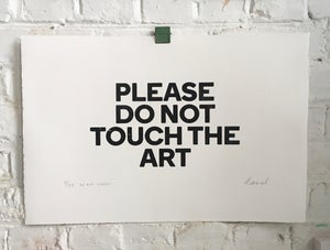 Image of Please Do No Touch The Art