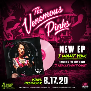 """Image of The Venomous Pinks 'I Want You!' - 7"""" PINK VINYL"""