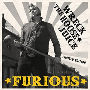 Image of Furious vinyl album WRECK THE HOOSE JUICE