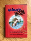 Mouse Mission (Mousenet #3) by Prudence Breitrose