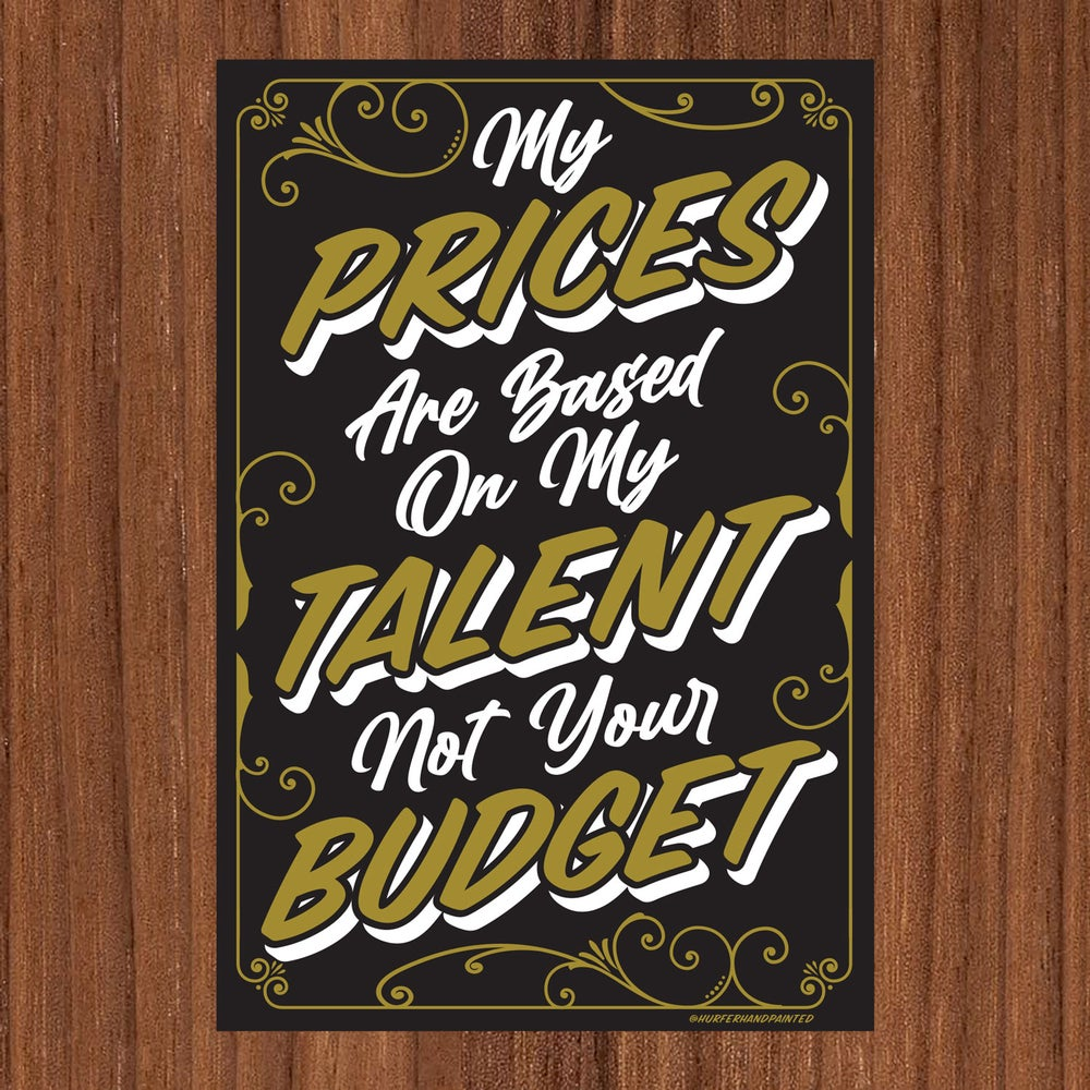 Prices based on talent- Screen Print