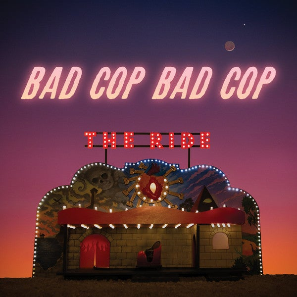 Image of Bad Cop/Bad Cop - The Ride LP