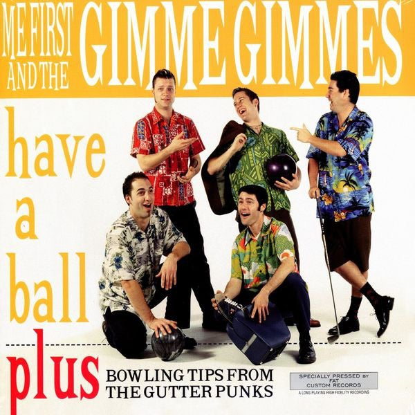 Image of Me First and the Gimme Gimmes - Have a Ball LP
