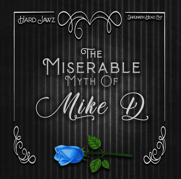 Image of Hard Jawz - The Miserable Myth of Mike D (CD)