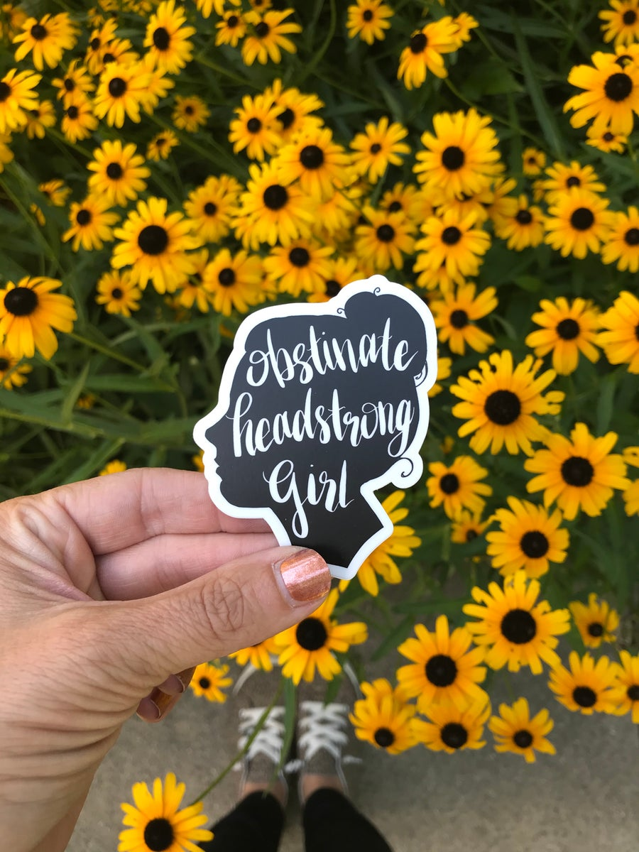 Image of Obstinate Headstrong Girl Vinyl Sticker