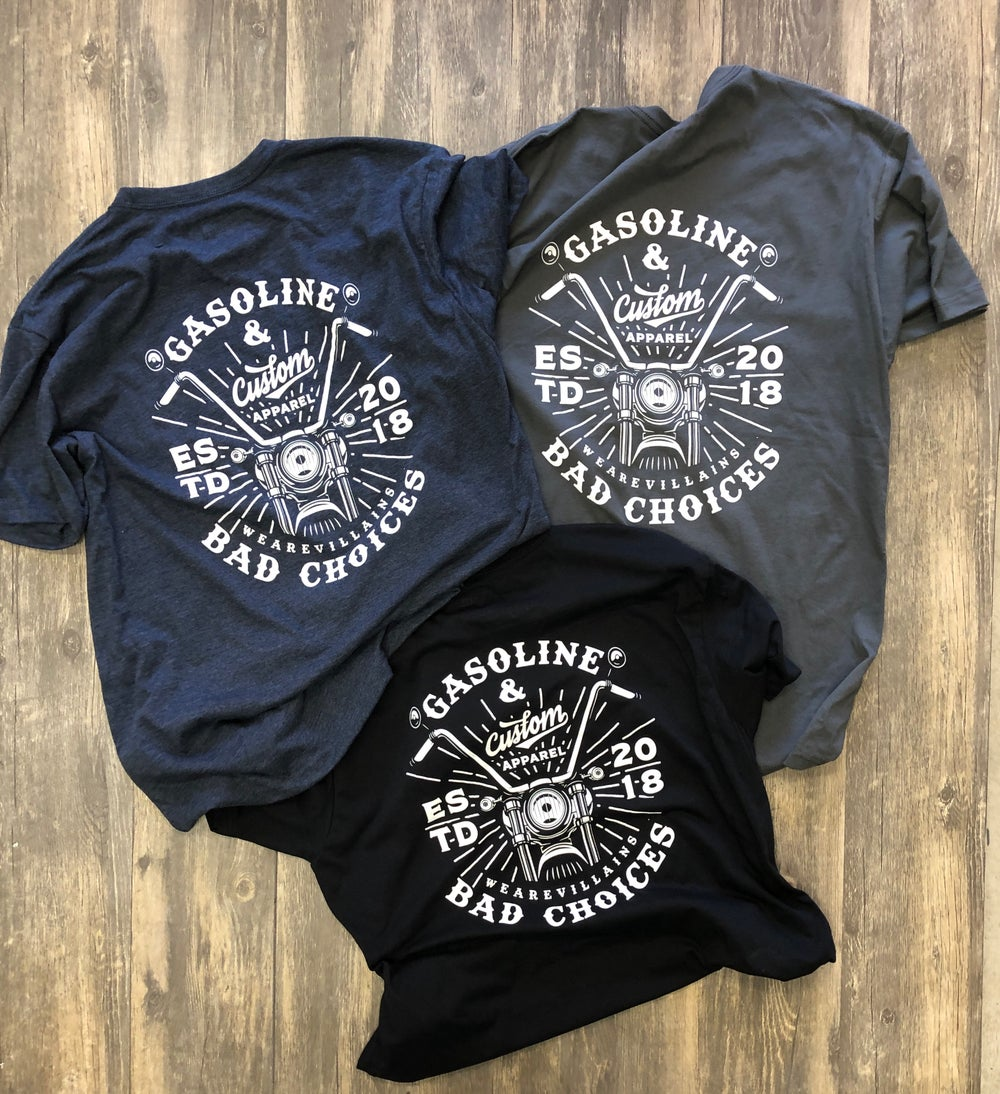 GASOLINE AND BAD CHOICES tee