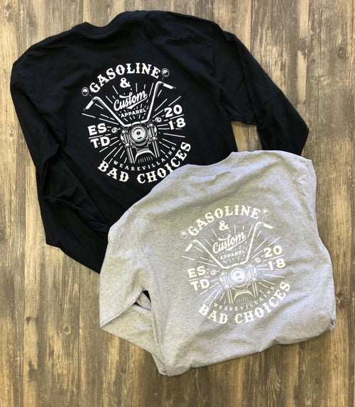 Image of GASOLINE AND BAD CHOICES long sleeve tee