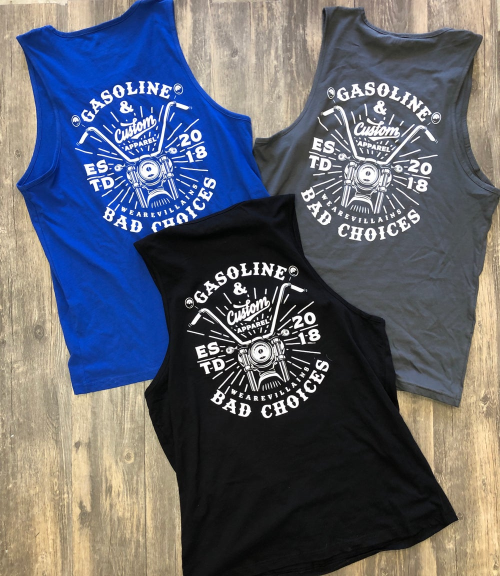 GASOLINE AND BAD CHOICES tank