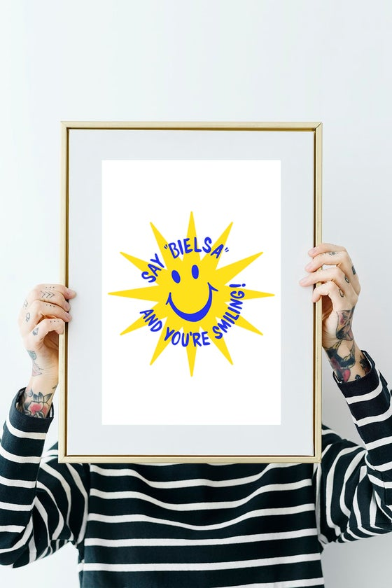 Image of Say Bielsa and You're Smiling A3 Print.