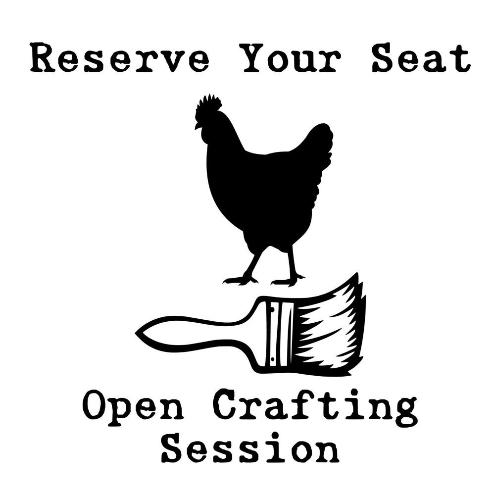 Image of Reserve Your Seat for an Open Crafting Session