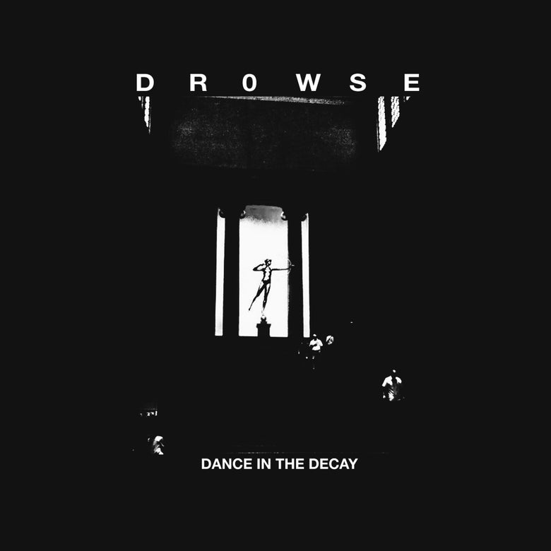 "Image of PRE-ORDER SEC23: DROWSE - ""DANCE IN THE DECAY"" LP"