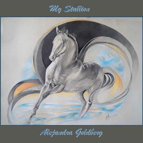 Image of My Stallion by Alejandra Goldberg