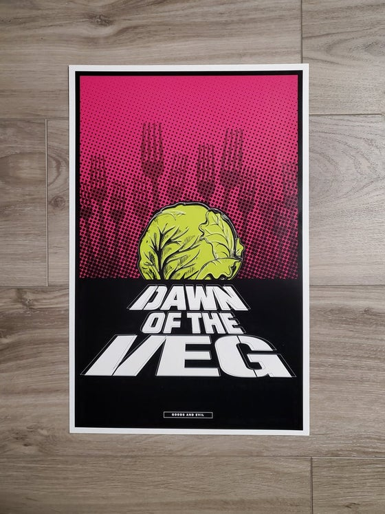 Image of Dawn Of The Veg Poster PGH - This Item Is Pick Up Only