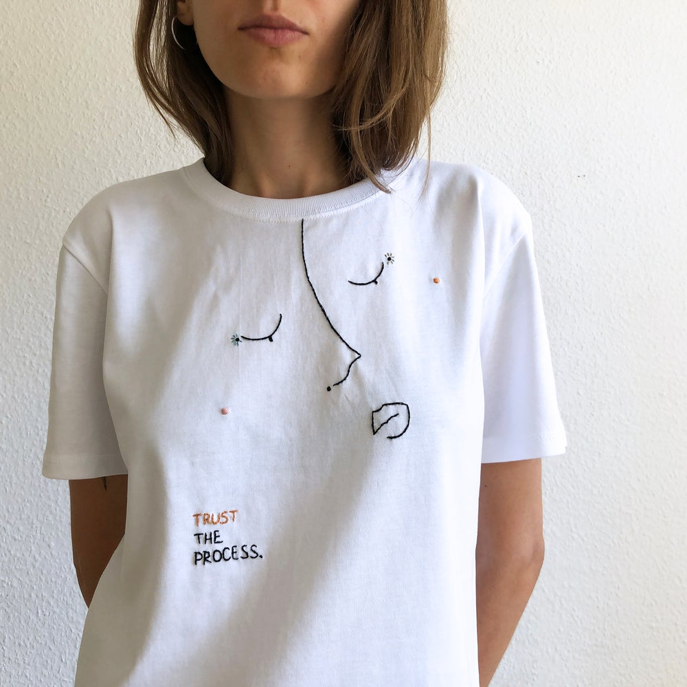 Image of Trust the process - hand embroidered original illustration on 100% organic cotton, in ALL sizes
