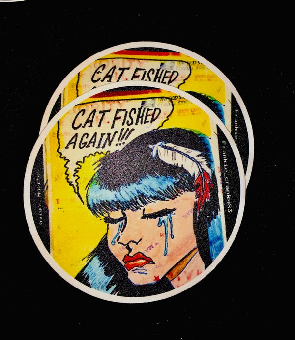 Image of Catfished Again!! - Limited Coasters