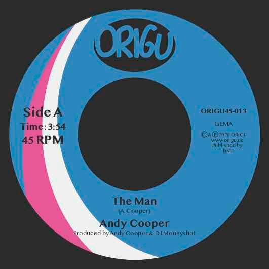 "Image of OUT NOW 7"" ANDY COOPER - THE MAN B/W FLY TONITE (ORIGU45-013)"