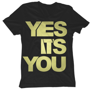 Image of Yes It's You Black Gold V-Neck Tees