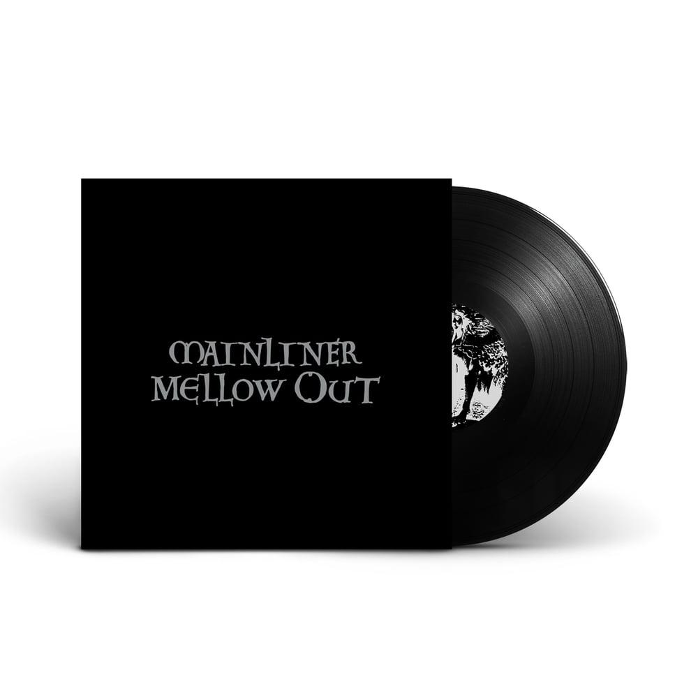 MAINLINER 'Mellow Out' Mispressed Vinyl LP