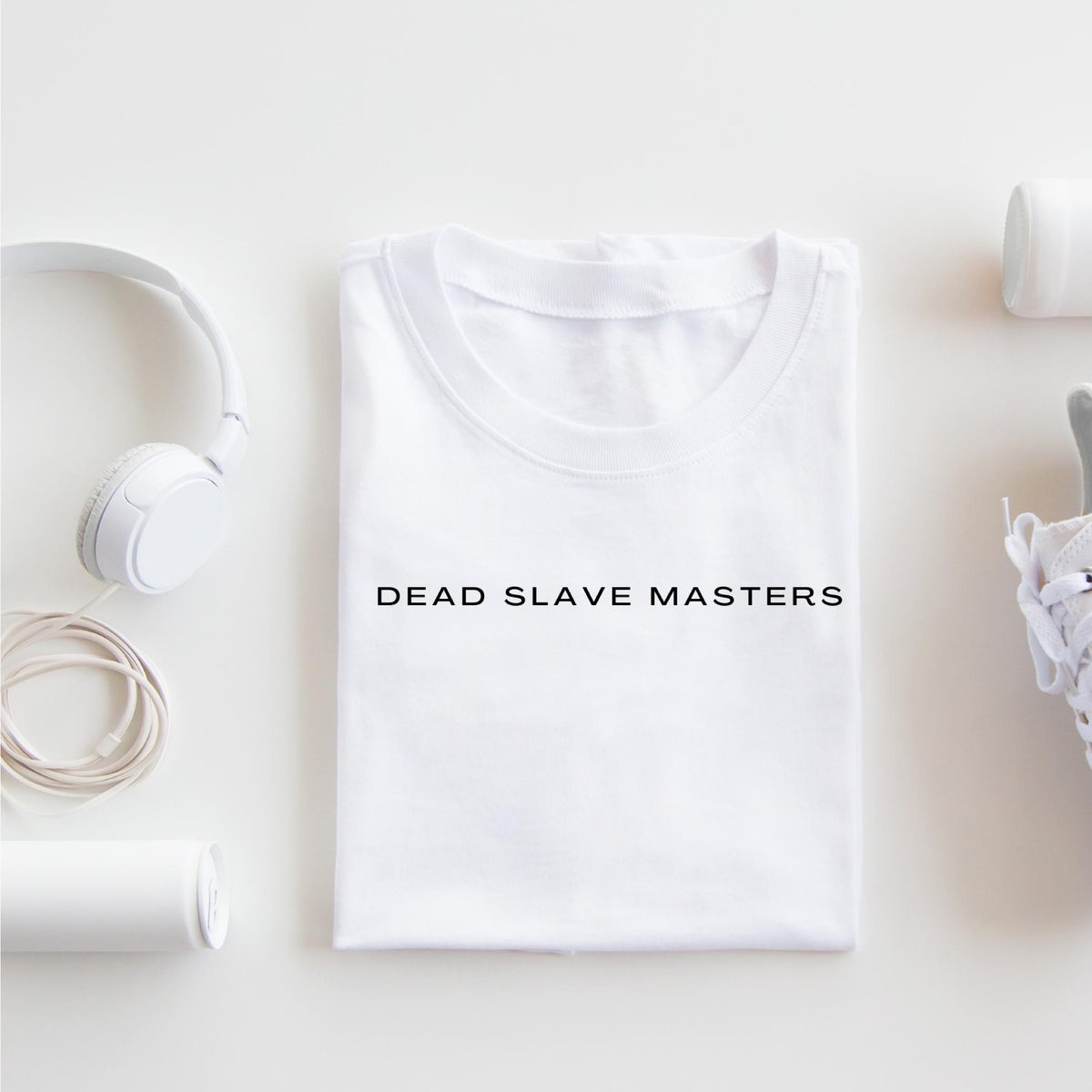 Image of Dead Slave Masters | T Shirt