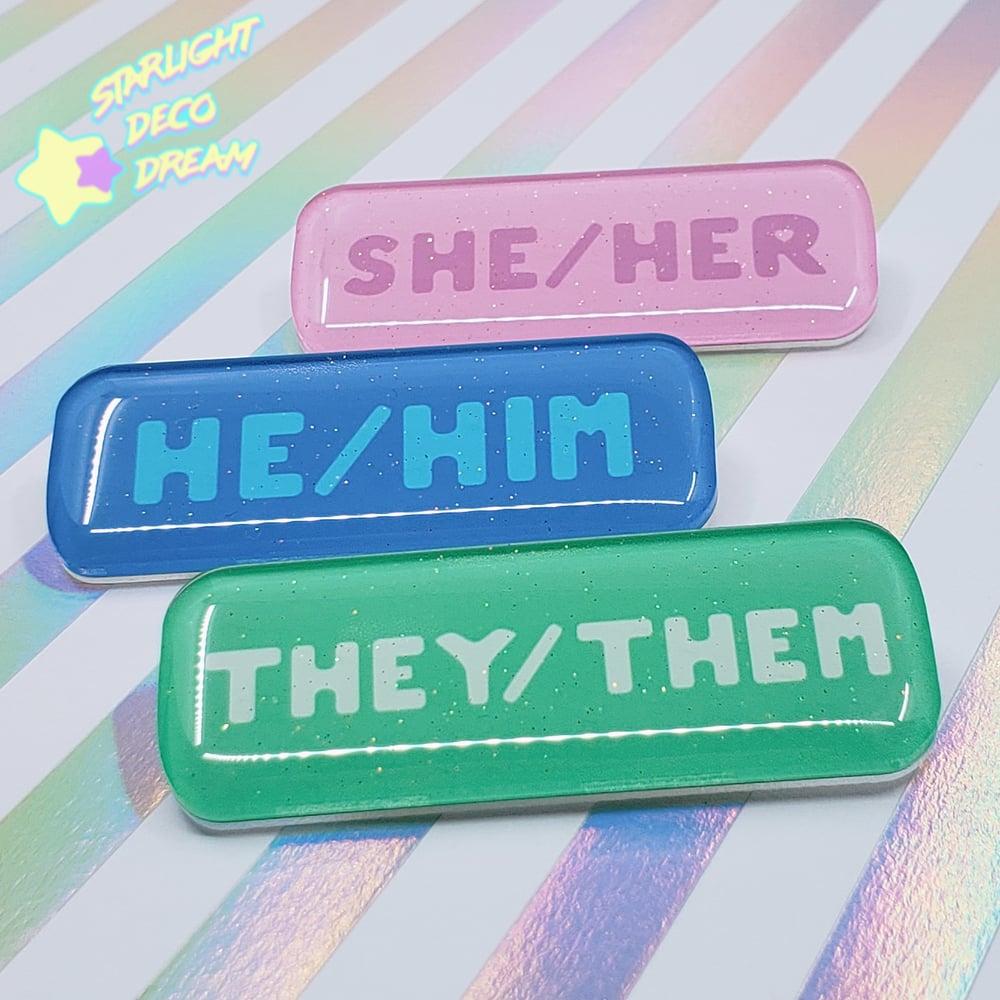 Image of Pronoun Name Badge Pin Epoxy Resin-coated Acrylic Nametag