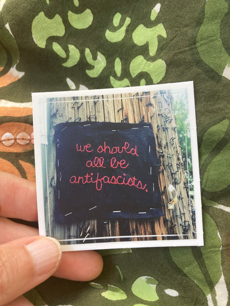 Image of We should all be anti-fascists sticker