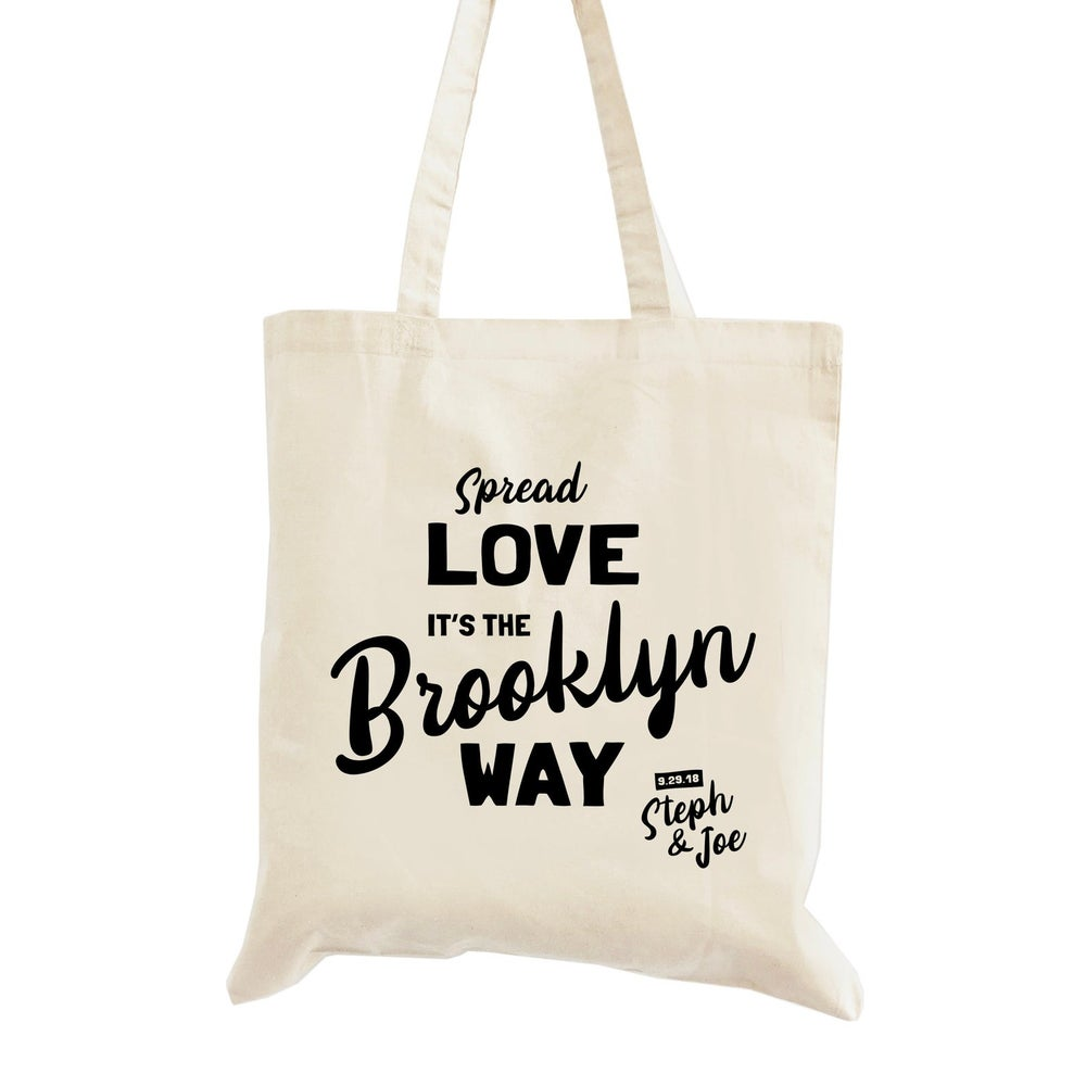 Image of Customizable Spread Love It's the Brooklyn Way Wedding Welcome Tote Bag