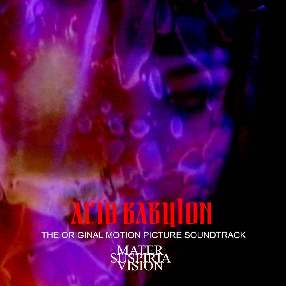 Image of [LIMITED 50] Mater Suspiria Vision - ACID BABYLON Soundtrack CDR + Digital