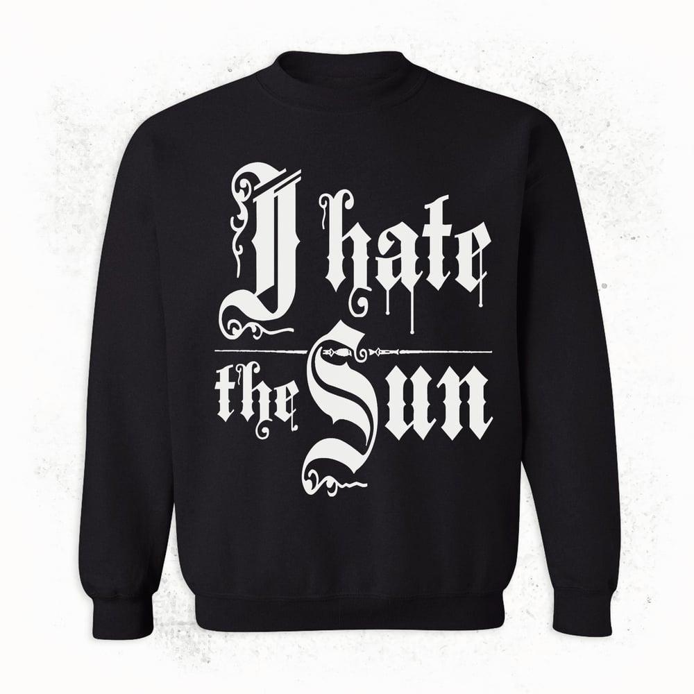 Image of HATE II SWEATSHIRT