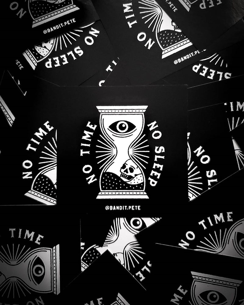 Image of No Time No Sleep Stickers