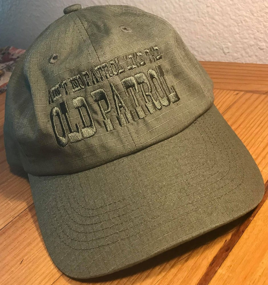 Image of AIN'T NO PATROL LIKE THE OLD PATROL RIPSTOP HATS