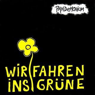 """PANDEMONIUM """"Wir Fahren Ins Grune"""" 7"""" EP"""