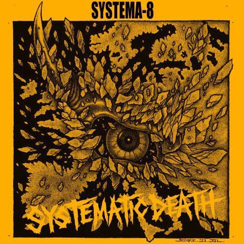 """SYSTEMATIC DEATH """"Systema-8"""" 7"""" EP (PREORDER)"""