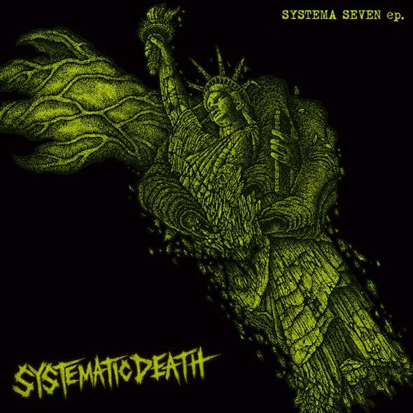 "SYSTEMATIC DEATH ""Systema Seven"" 7"" EP"