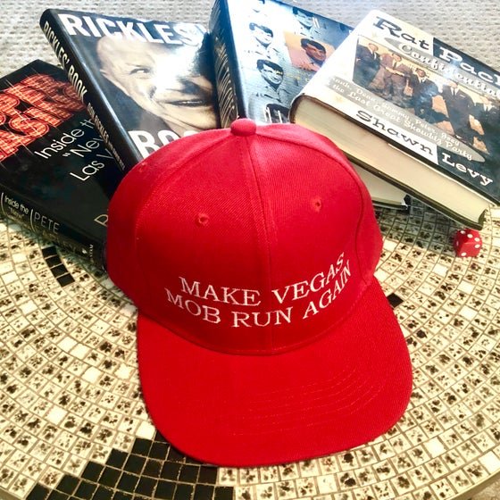 Image of Make Vegas Mob Run Hats