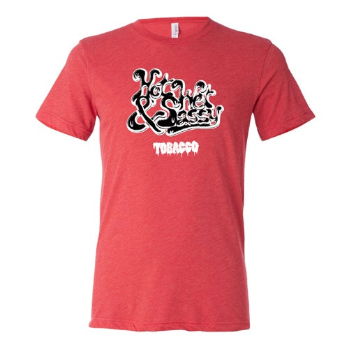 Image of TOBACCO Hot Wet & Sassy Tshirt ***SHIPS IN SEPTEMBER***