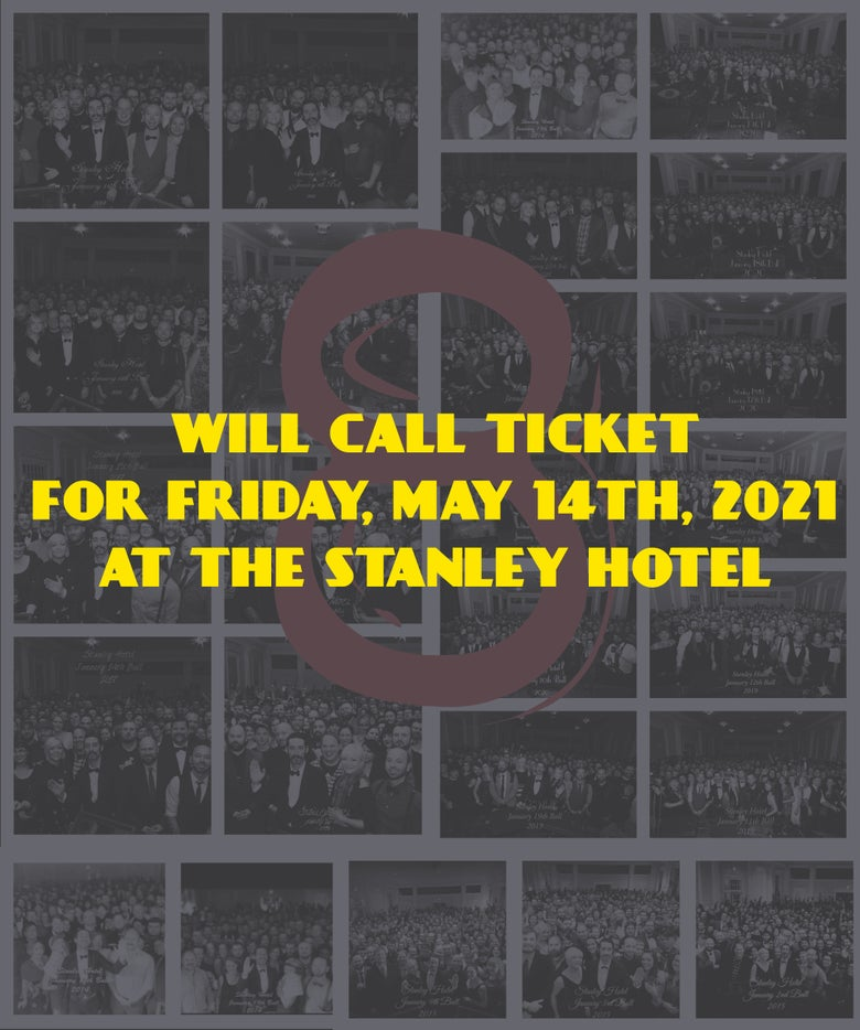 Image of Will call ticket for Friday, May 14, 2021 show at The Stanley Hotel
