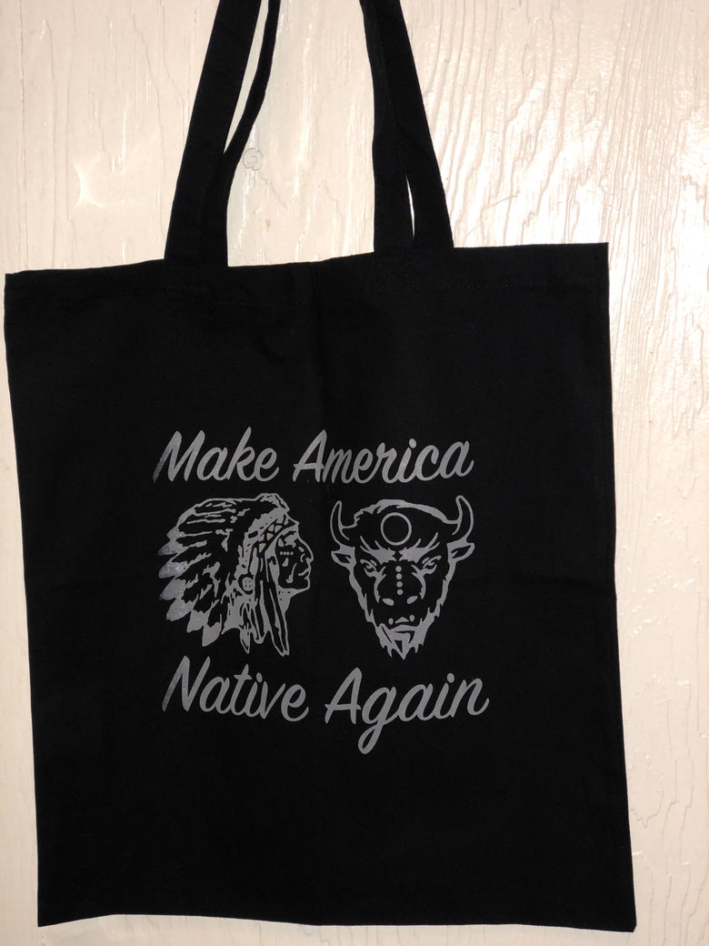 Image of Make America Native Again 20 Bag