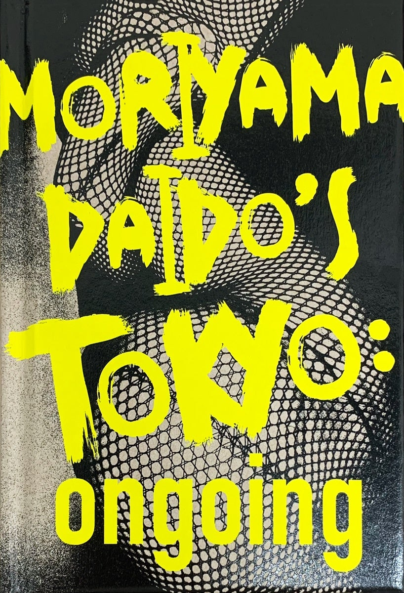 MORIYAMA DAIDO'S TOKYO: ONGOING (SIGNED)