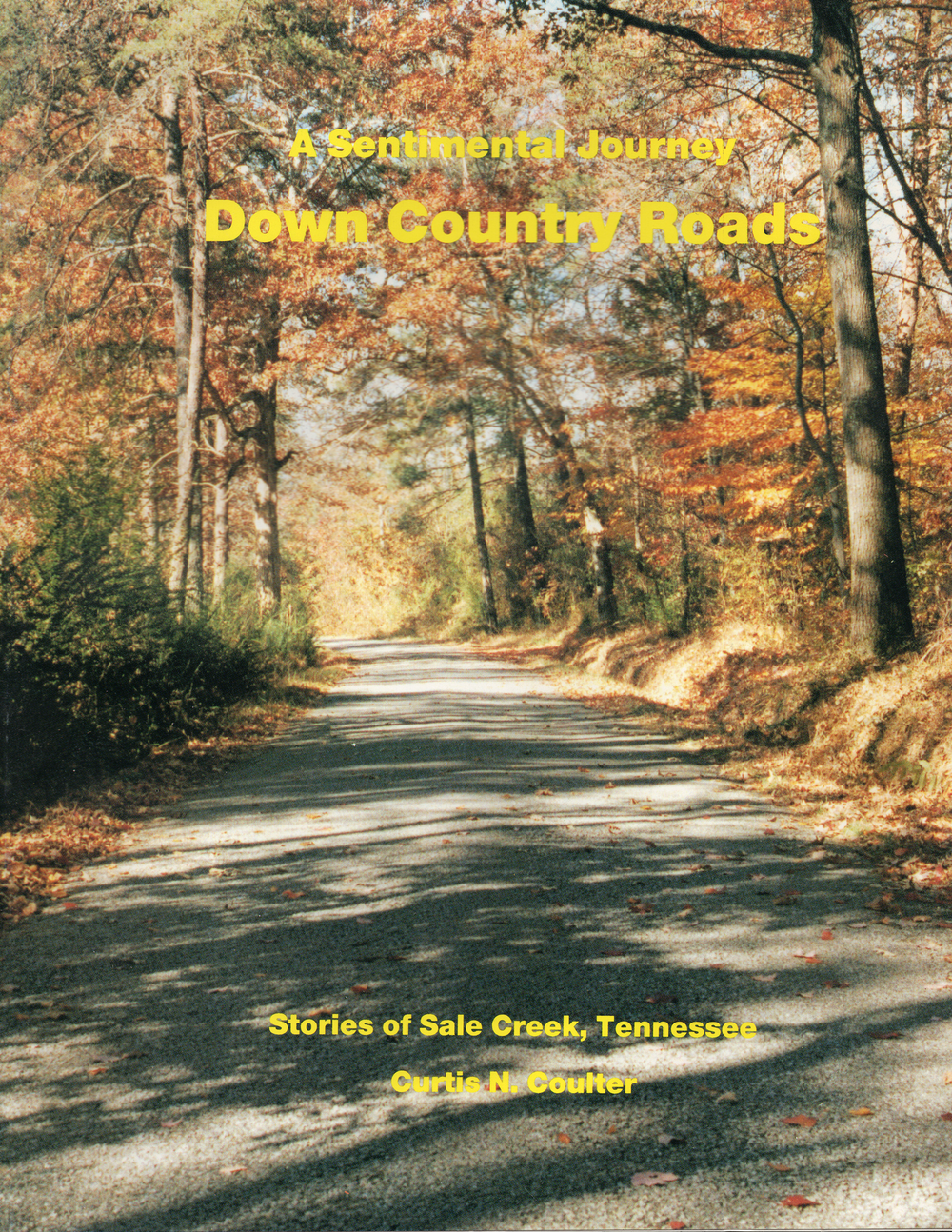 A Sentimental Journey Down Country Roads