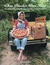 When Peaches Were King - The Story of the Peach Business at Sale Creek, Tennessee
