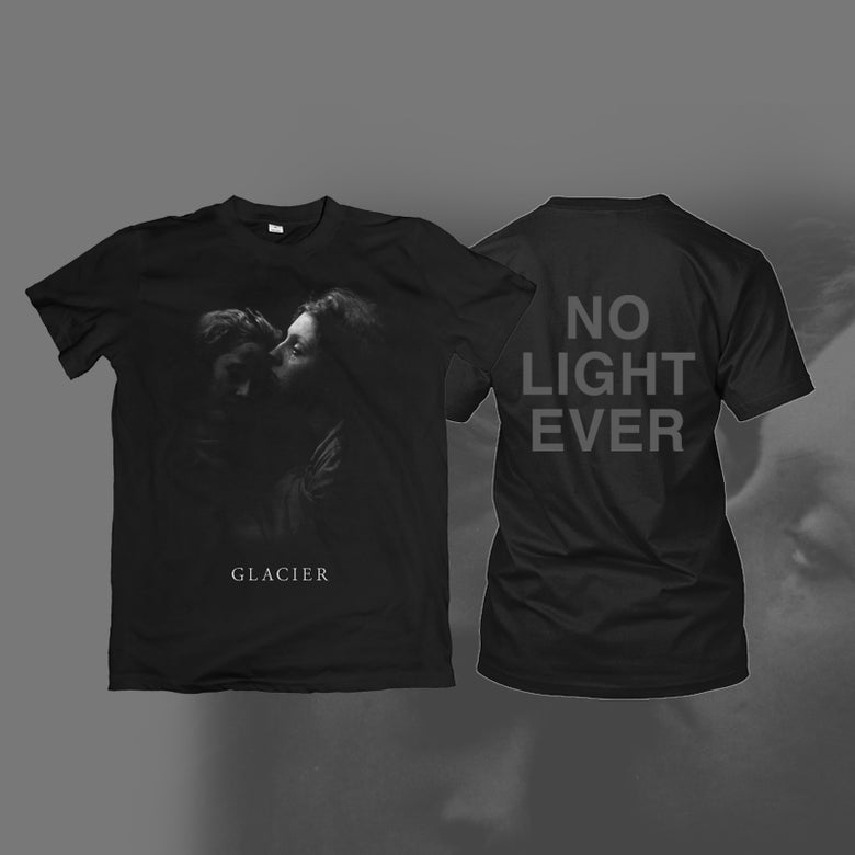 Image of Glacier 'No Light Ever' Shirt