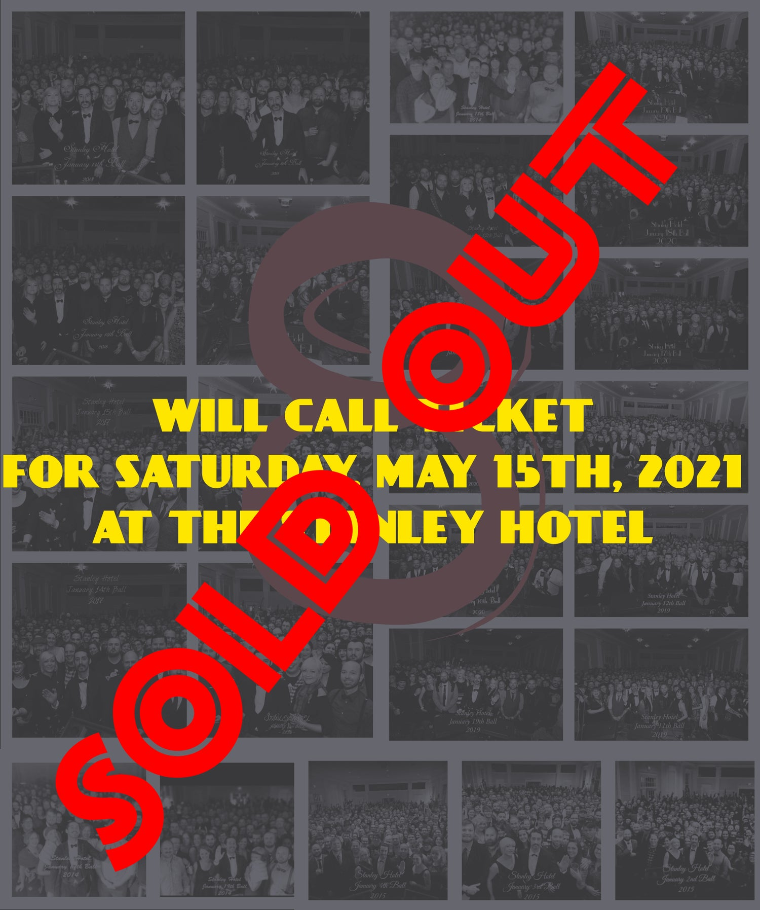 Image of Will call ticket for Saturday May 15, 2021 show at The Stanley Hotel