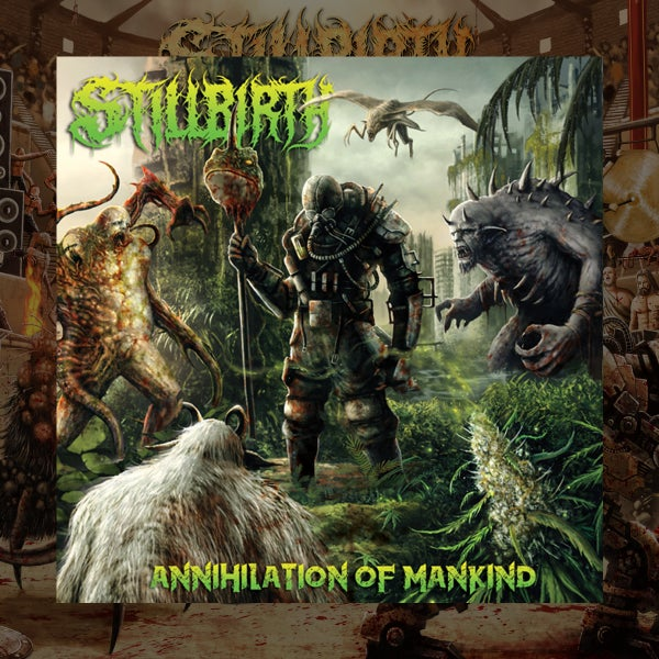 Image of Stillbirth – Annihilation of Mankind – CD