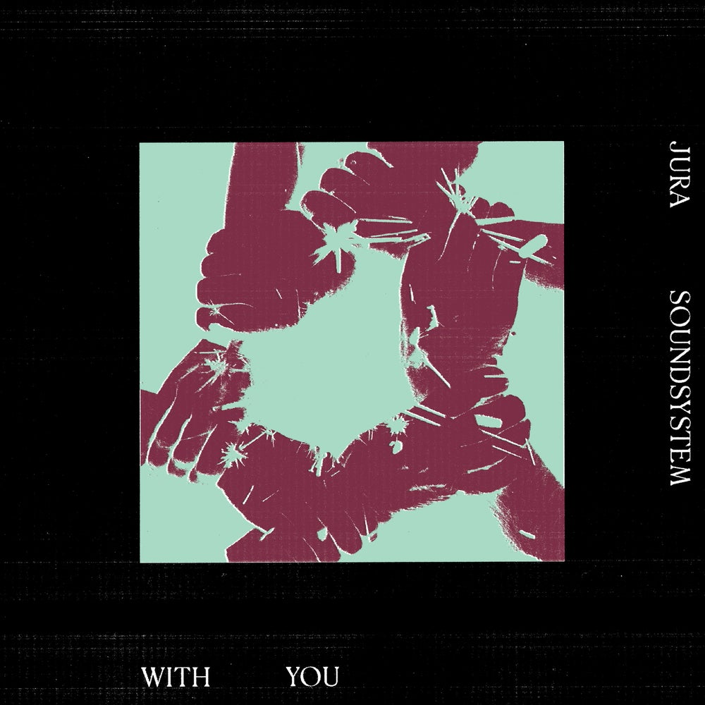 Image of Jura Soundsystem – With You EP