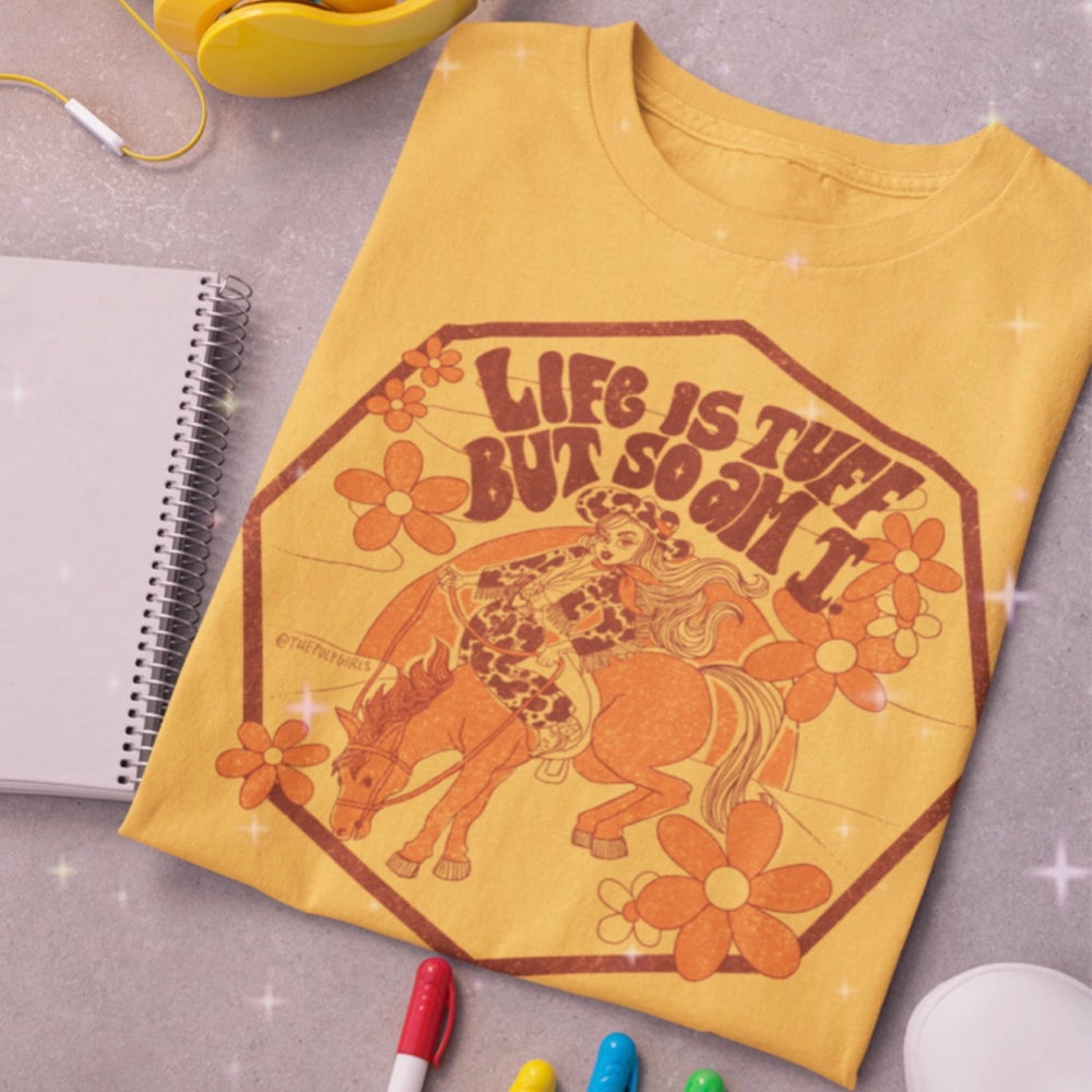 Image of Life Is Tuff Tee