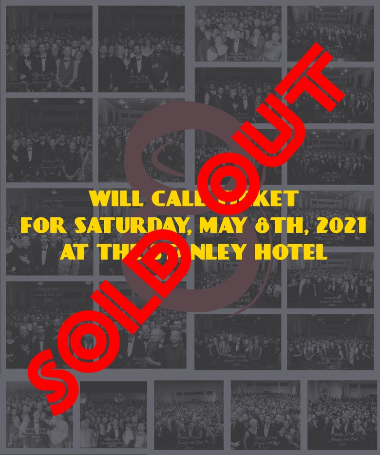 Image of Will call ticket for Saturday May 8, 2021 show at The Stanley Hotel