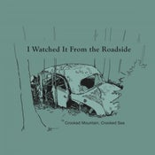 "Image of ""I Watched It From the Roadside"" EP"