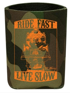 """Image of New!!! Camo """"Ride Fast, Live Slow"""" Koozie."""