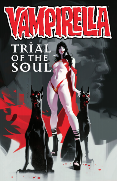 Image of VAMPIRELLA : Trial of the Soul METAHUMANS exclusive JEFF DEKAL cover! Ltd500