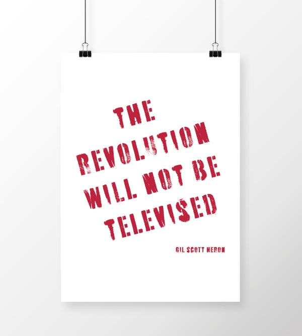 Image of The Revolution Will Not Be Televised